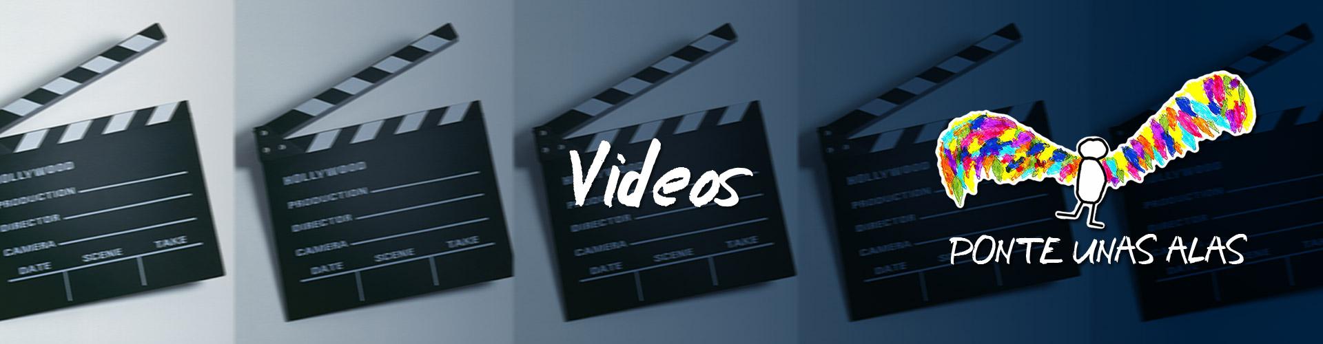 vídeos Ponte unas Alas